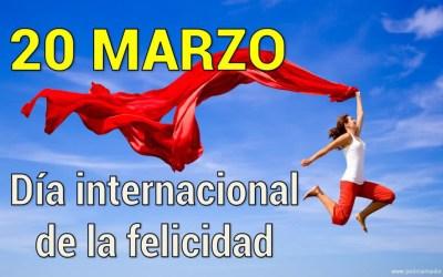 Todo lo que tienes que saber sobre el 😃 Día Internacional de la Felicidad 😃 (ACTUALIZADO 2018)