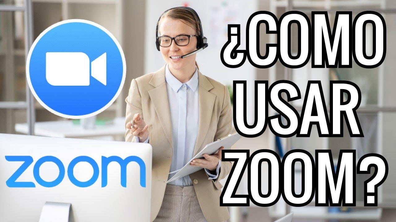 ¿Qué es y Cómo funciona Zoom?
