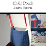 Crib Pouch or Chair Pouch – a tutorial