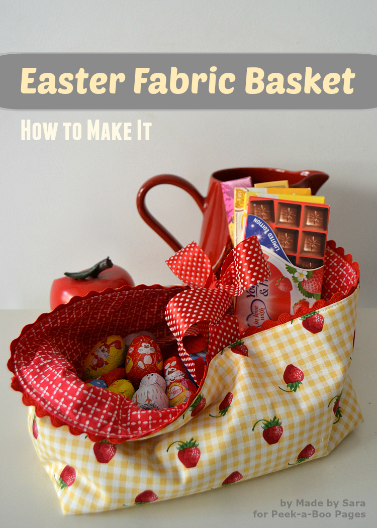 Easter Fabric Basket  a Tutorial  PeekaBoo Pages