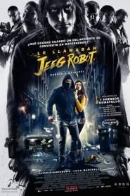 Lo llamaban Jeeg Robot