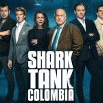 SHARK TANK COLOMBIA – TEMPORADA 01 EP 04 – NEGOCIANDO CON TIBURONES – SERIES TV ONLINE