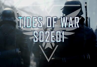 BFV Tides Of War S02E01