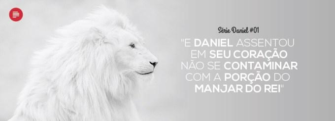 Daniel: muito mais que a cova de Leões 1