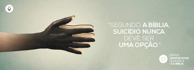 PADD034: Suicídio e a Bíblia