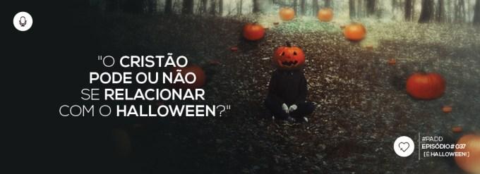 PADD037: É Halloween!