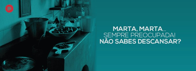 Marta, Marta...