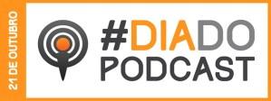 Dia do Podcast