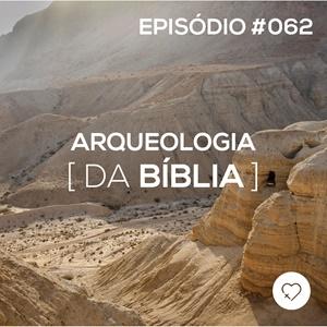 #PADD062: Arqueologia da Bíblia
