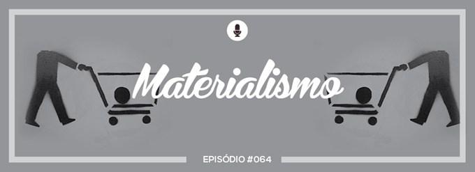 PADD064: Materialismo: TITULO