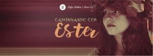 Caminhando com Ester (3)
