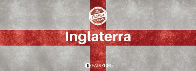 #PADD106: Inglaterra