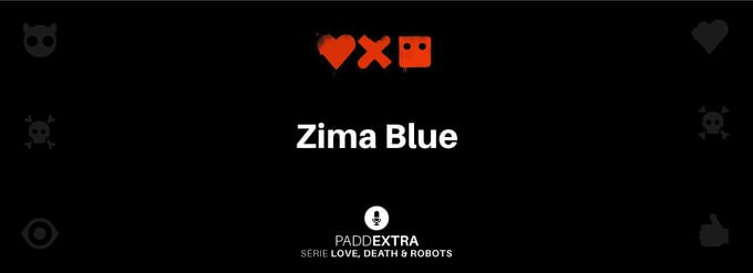 #PADDEXTRA: LDR – Zima Blue