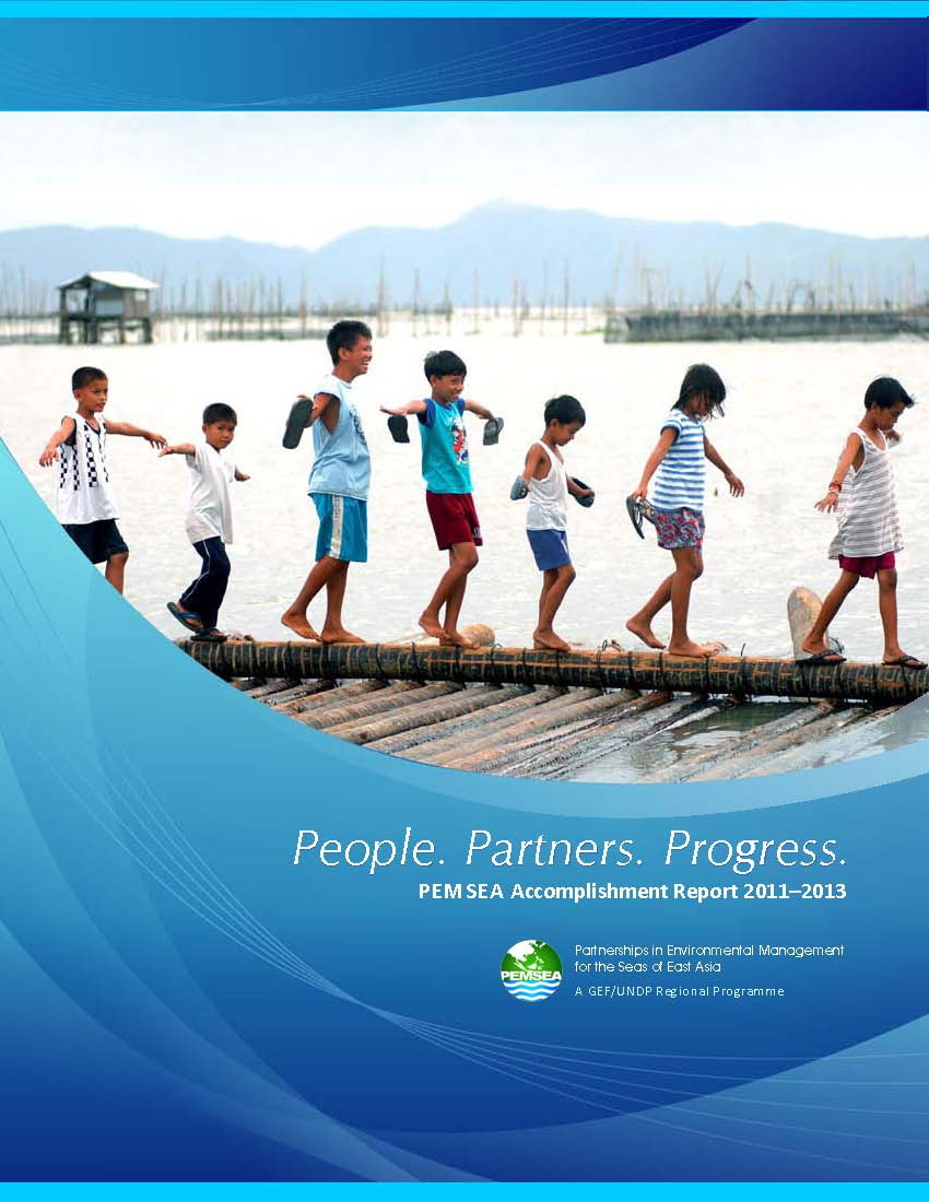 Pemsea Accomplishment Report 2011–2013: People. Partners. Progress