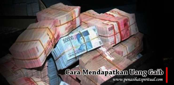 cara mendapatkan uang gaib