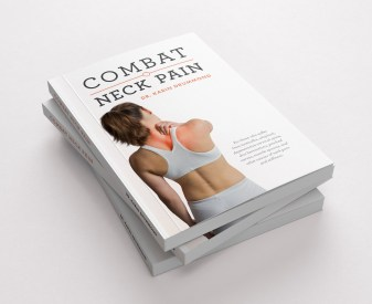 Combat Neck Pain by Karin Drummond, DC