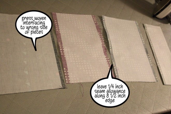 press fusible woven interfacing to wrong side of pieces