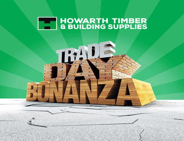 Howarth Timber - Trade Day Bonanza