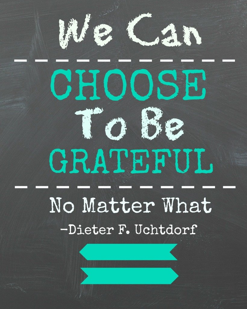 Choose to be Grateful Printable