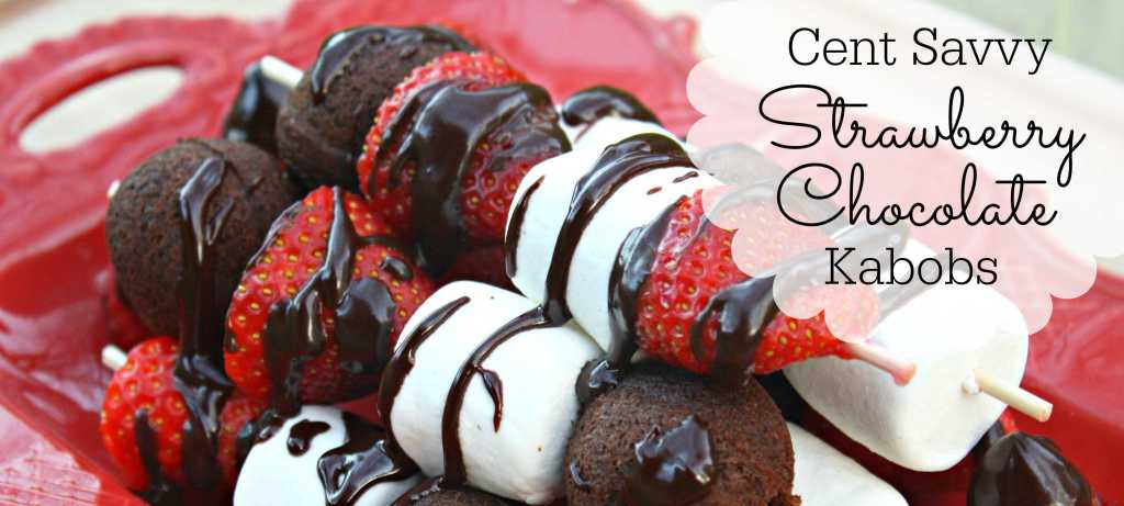 Cent Savvy Strawberry Chocolate Kabobs