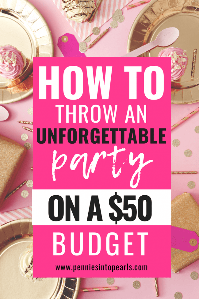 I promise you that if you don't let yourself make excuses and stick to these tips on planning a party on a budget, you can stick to a $50 party budget too! This is how to throw a party on a budget and still make it unforgettable! Simple DIY party planning ideas on a budget!