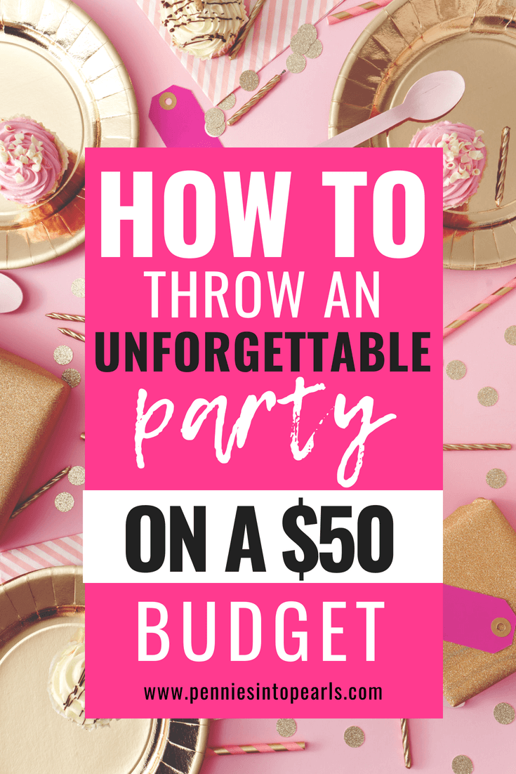 520c0a3951b7b 13 Brilliant Tips for DIY Party Planning on a Budget - Pennies into ...