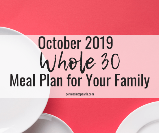 Whole 30 Meal Planning VIDEO giving you tips on how to eat healthy as a family showing you how to not only plan budget friendly meals, but pick healthy recipes that either your family will love as is or are easily adaptable to accommodate any picky eaters. FREE PRINTABLE meal plan with links to whole 30 recipes