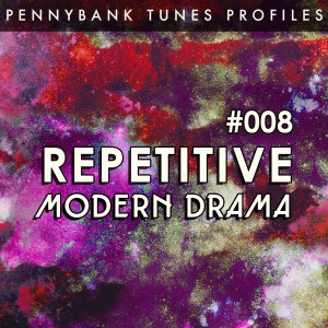 PNBP008-REPETITIVE-MODERN-DRAMA