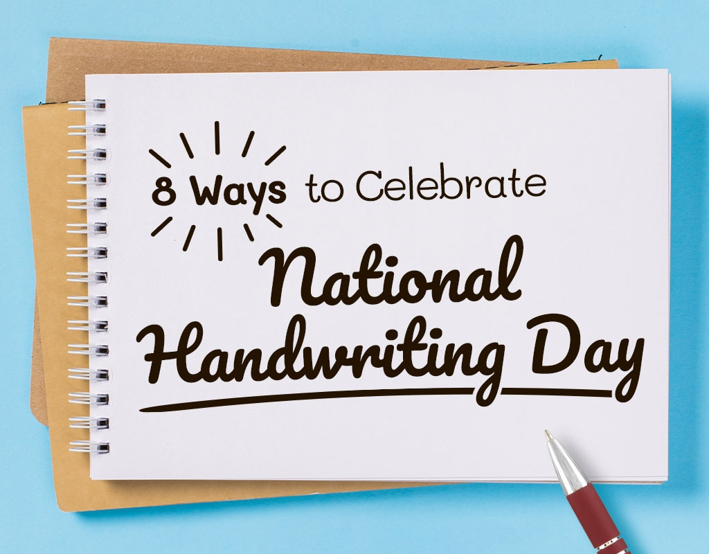 8 Ways To Celebrate National Handwriting Day