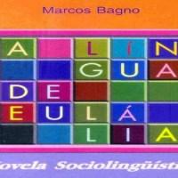 Língua Portuguesa: a língua de Eulália e do preconceito linguístico