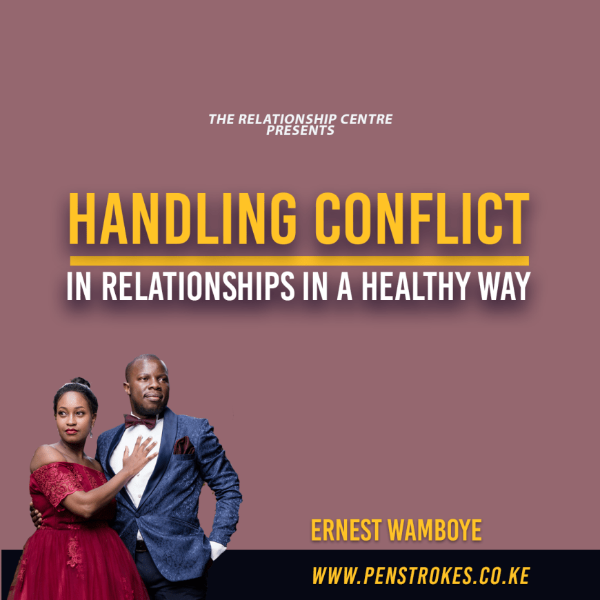 Handling Conflicts in Relationships in a Healthy Way