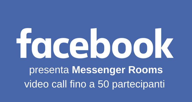 Messenger Rooms: videochiamate fino a 50 partecipanti