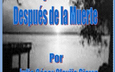 Lo Que Ocurre Después De La Muerte (Version 2 – Año 2014)