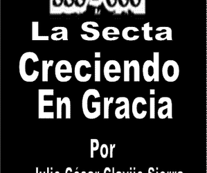 La Secta Creciendo en Gracia – Version 2 (año 2014) (2)