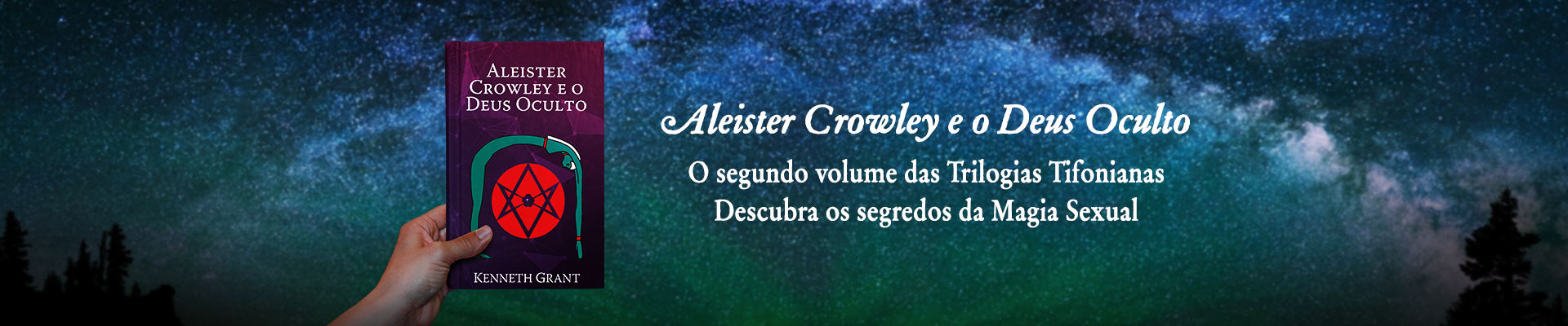 Aleister Crowley e o Deus Oculto