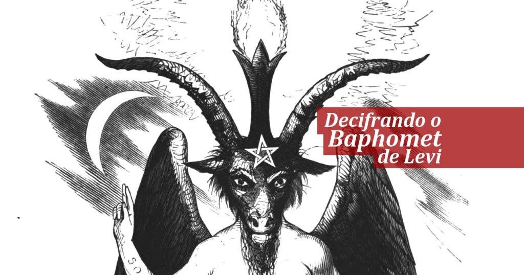 Decifrando o Baphomet de Levi