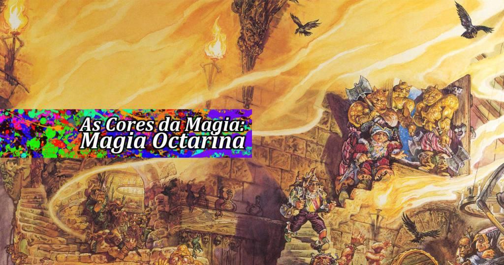 As Cores da Magia: Magia Octarina