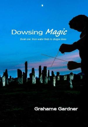 Dowsing Magic Book 1