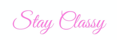 stay classy