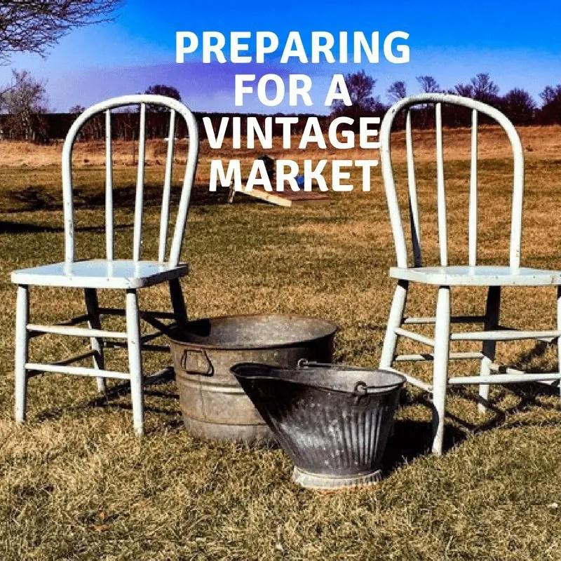 Preparing for A Vintage Market