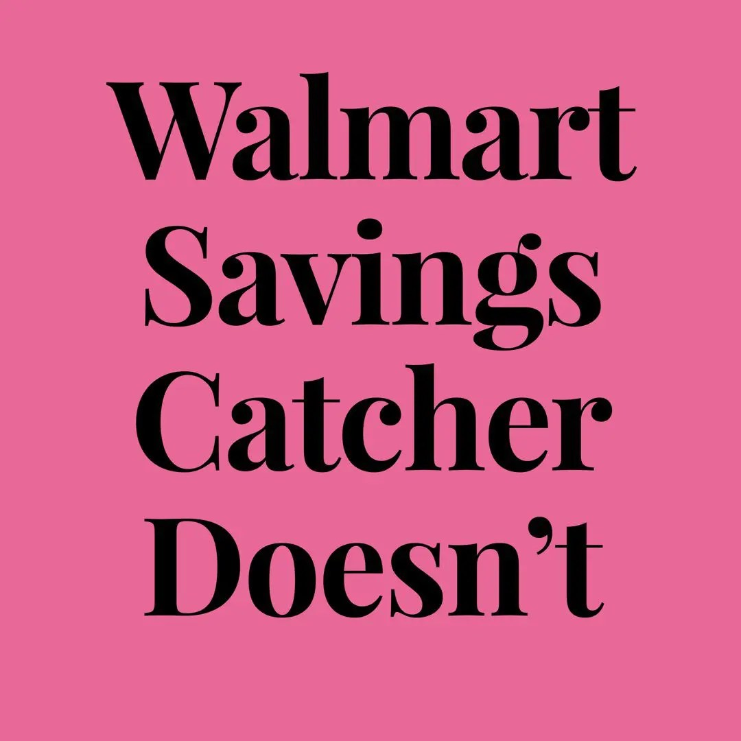 Walmart Savings Catcher Doesn't