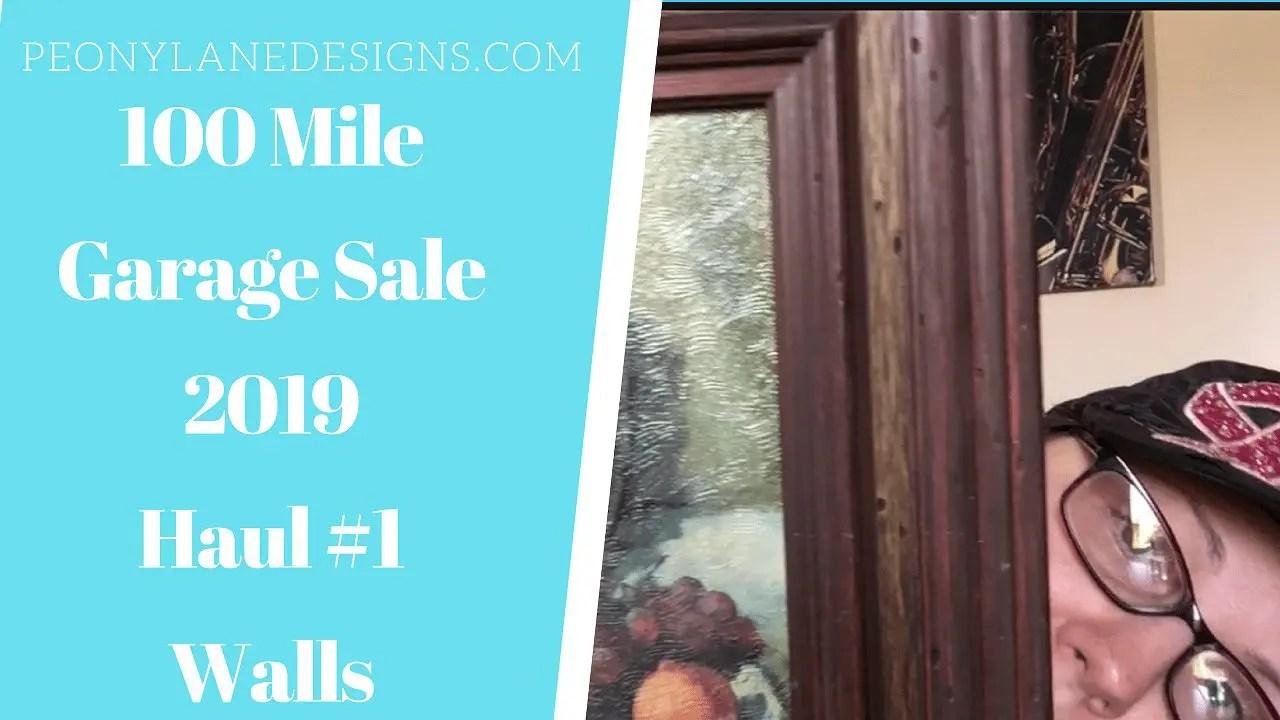 100 Mile Garage Sale 2019 Art Haul