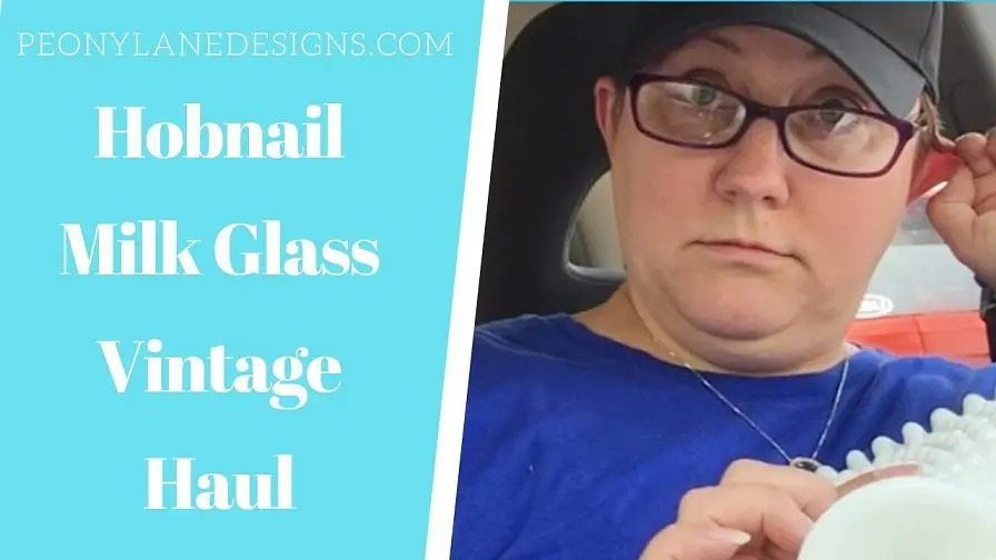 Thrift Store Vintage Haul 2019 – Hobnail Milk glass