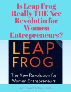 Leap Frog: The New Revolution For Women Entrepreneurs