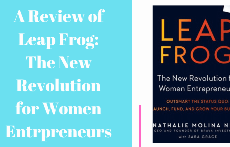 A Review of Leap From The New Revolution for Women Entrepreneurs