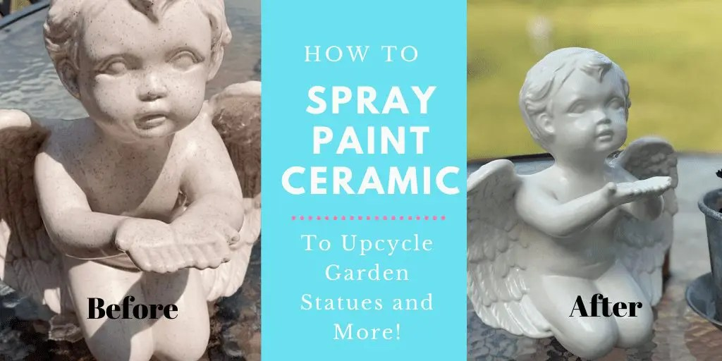 How to Spray Paint Ceramic to Upcycle Garden Statues & More!