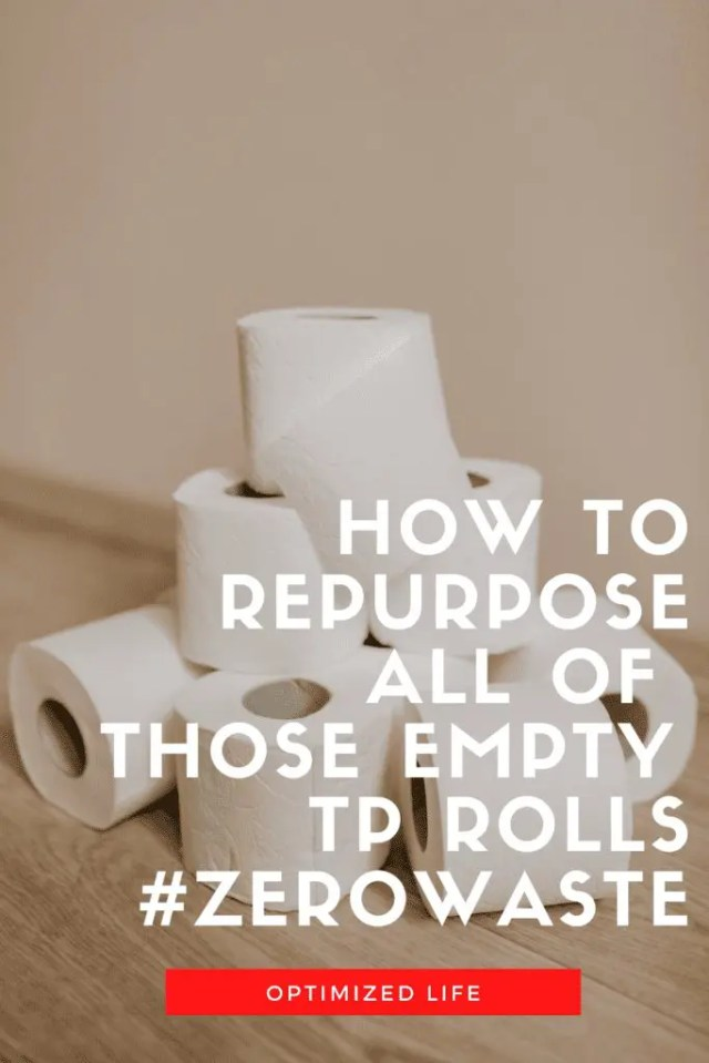 Repurpose Empty TP Rolls