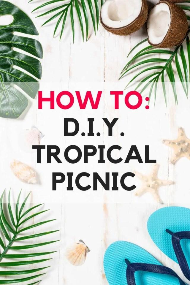 DIY Tropical Picnic