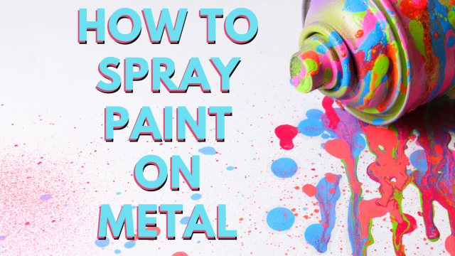 Spray Paint on Metal