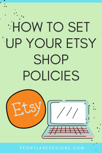How to Set Up Your Etsy Shop Policies // Etsy Shop // Etsy Business // Etsy